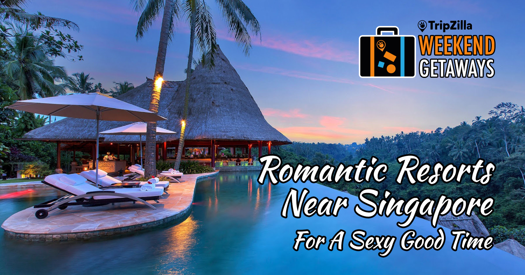 Romantic Resorts Near Singapore For A Sexy Good Time