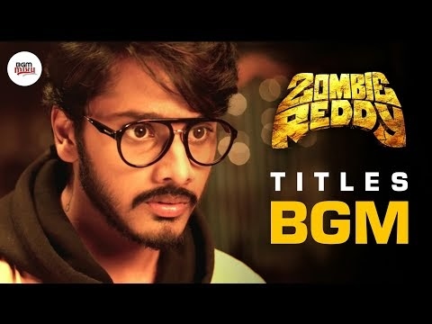 Zombie Reddy Title BGM Download - Zombie Reddy BGMs Download