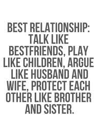 Best Relationship Talk Like Bestfriends Play Like Children Argue