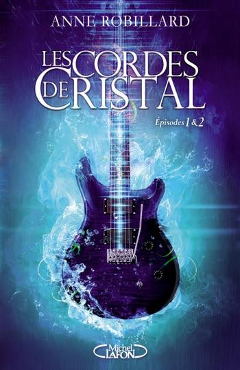 Couverture Les Cordes de Cristal, double, tomes 1 et 2