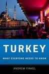 Turkey: What Everyone Needs to Know