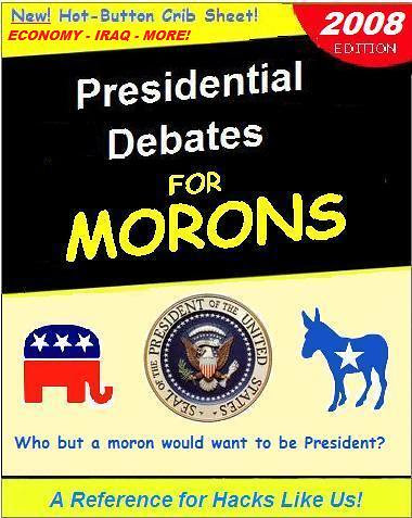 Presidential Debates for Morons