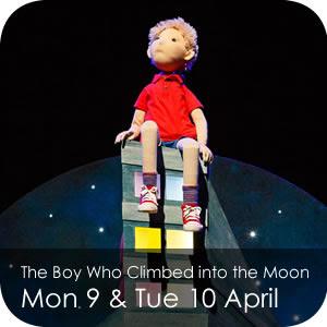 The Boy Who Climbed into the Moon - Mon 9 & Tue 10 April