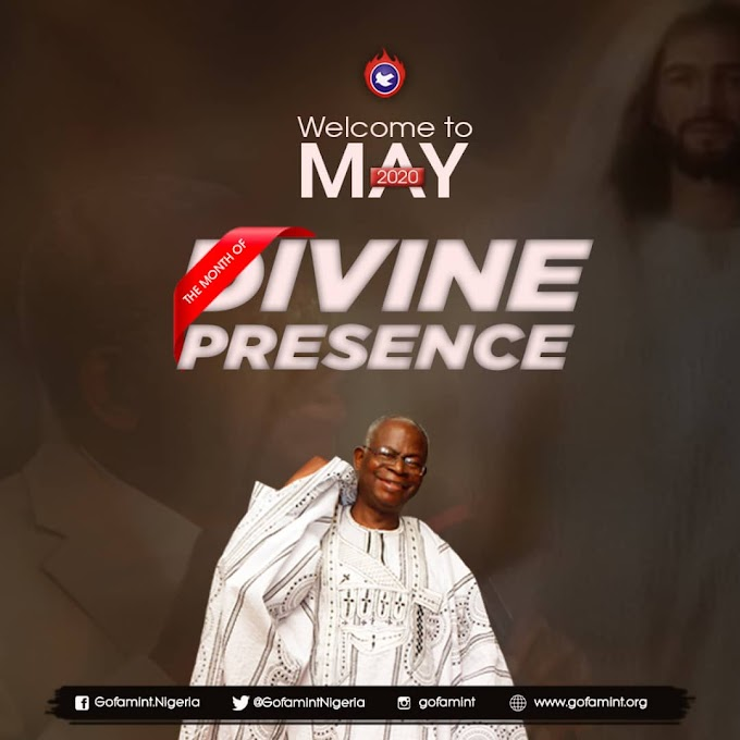 GOFAMINT PROPHETIC DECLARATION FOR THE MONTH OF MAY 2020