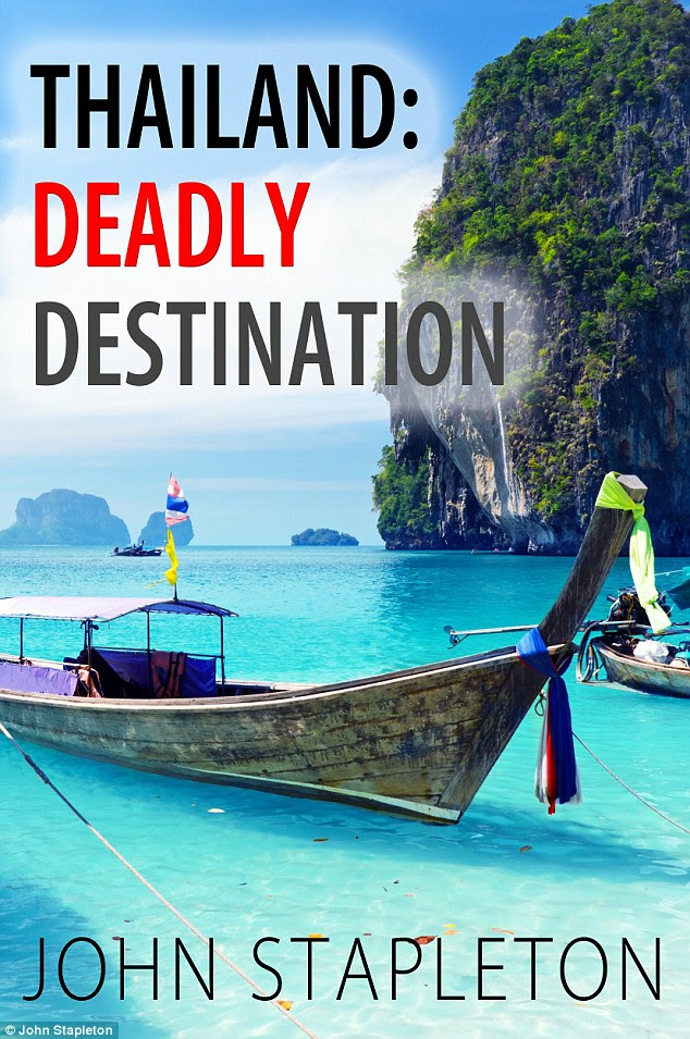 Australian author and journalist John Stapleton has written a new book  branding Thailand one of the world's most dangerous destinatons. It will be released next week