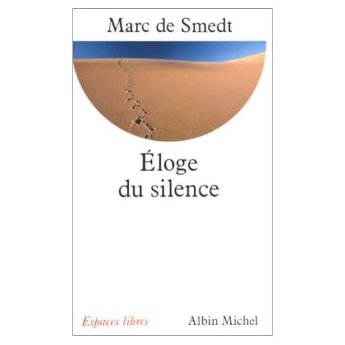 Eloge du silence Marc de Smedt