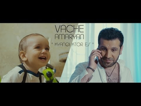 Vache Amaryan - Kyanqi Ktor Es - Official Music Video