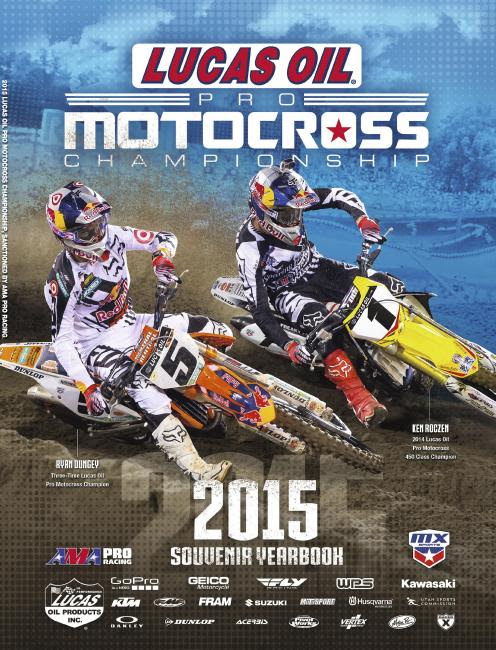 Three-Time Lucas Oil Pro Motocross Champion and reigning 450 Class Champion Ken Roczen grace the cover of the 2015 Souvenir Yearbook.Photo:Courtesy DMC Programs