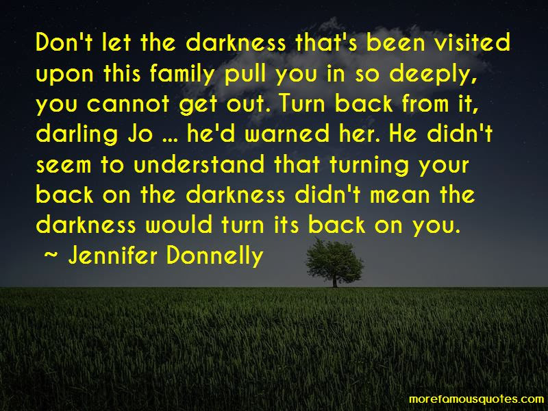 Quotes About Turning Your Back On Family Top 2 Turning Your Back On