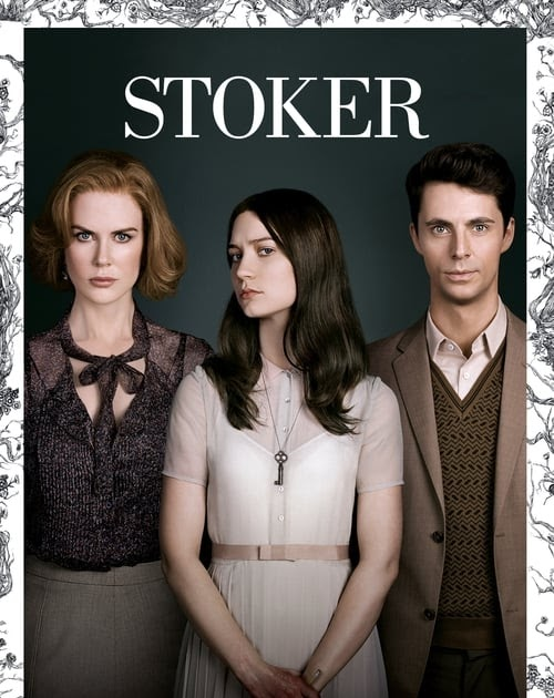 Vrn Download Now Stoker 2013 Full Movie With English Subtitle Hd 720p Online Aret Paw