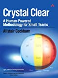 Crystal Clear: A Human-Powered Methodology for Small Teams , by Alistair Cockburn