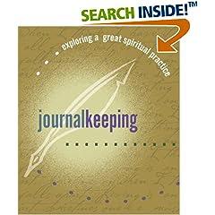 Journal Keeping (Exploring a Great Spiritual Practice)