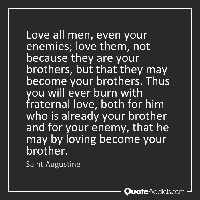 Quotes About Love Your Enemy 44 Quotes