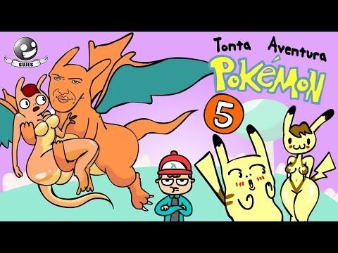 Tonta Aventura Pokemon 5