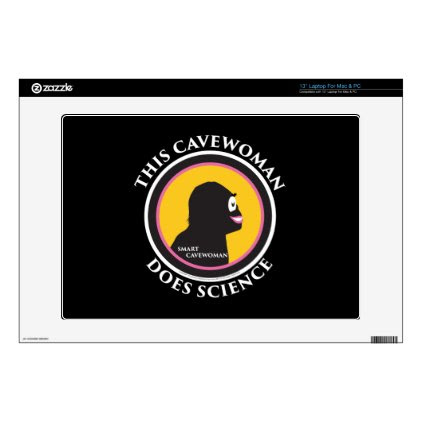 """13"""" Laptop Mac/PC Skin Smart Cavewoman Does Scienc Decals For Laptops"""