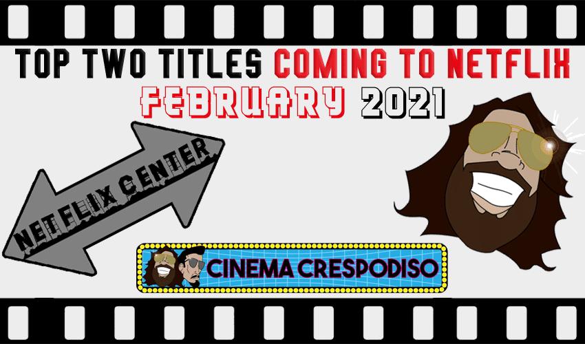 Netflix Canada February 2021 Movies - NETJLIK