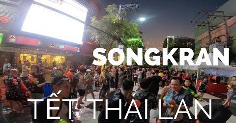 Du lịch Bangkok Thái Lan. Khám phá tết Songkran và lễ hội té nước của người Thái