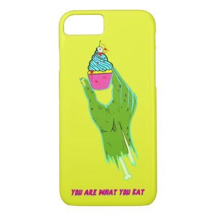 Zombie Hand - You Are What You Eat iPhone 7 Case