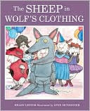 Sheep in Wolf's Clothing by Helen Lester; Illustrator-Lynn Munsinger