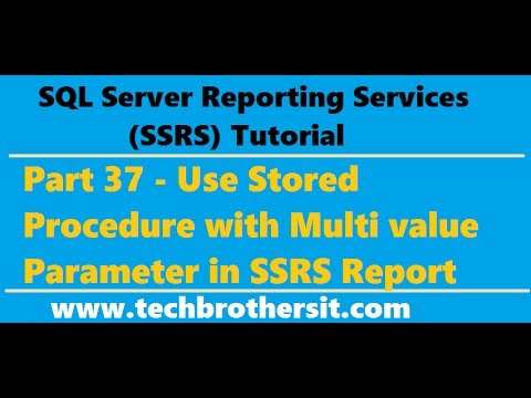 Welcome To TechBrothersIT: SSRS Tutorial 37 - Use Stored