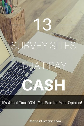 13 Survey sites that actually pay you cash. Isn't it about time you got paid for your opinion?