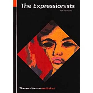 The Expressionists (World of Art)