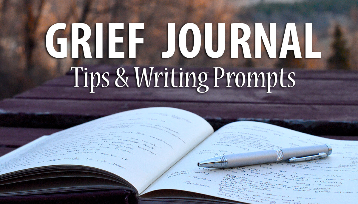 Grief Journaling Tips & Writing Prompts for Meaning Making ...