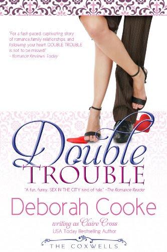 Double Trouble (The Coxwells) by Deborah Cooke