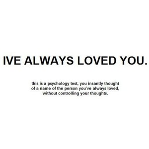 Ive Always Loved You Being In Love Quote Quotespicturescom