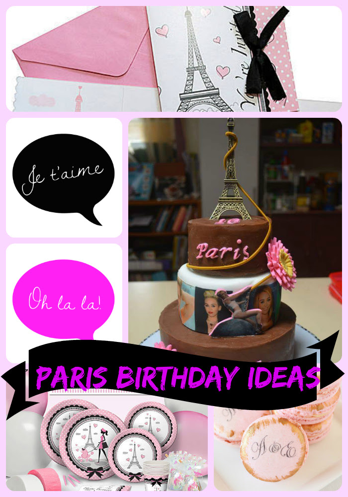 Paris Birthday Party Ideas My Practical Birthday Guide