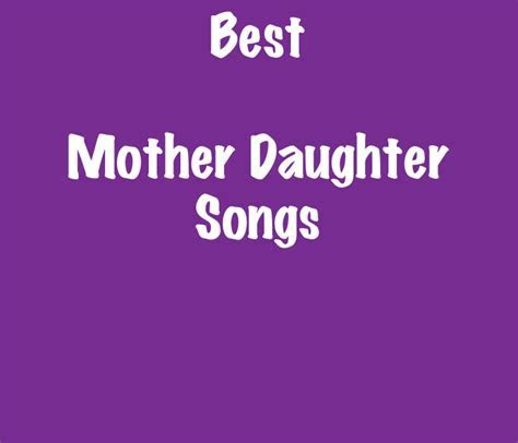 List of the Best Mother Daughter Songs   SongListsDB