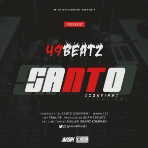 Download Freebeat:- Santo (Prod By 49Beatz)