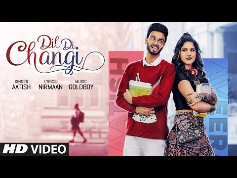 Dil di changi Song lyrics