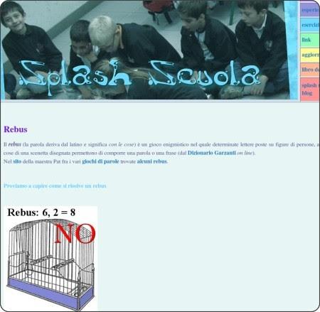 http://splashscuola.altervista.org/esercizi/2-rebus00.shtml