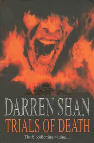 Trials of Death: Ujian Maut (The Saga of Darren Shan, #5)