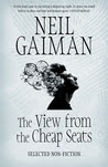 The View from the Cheap Seats: Selected Non-fiction