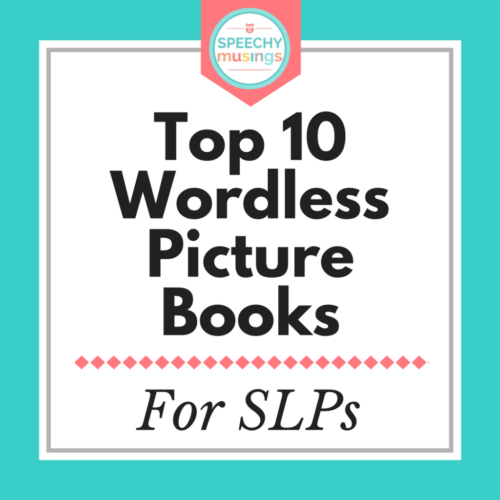 Wordless Picture Books for Speech and Language Therapy