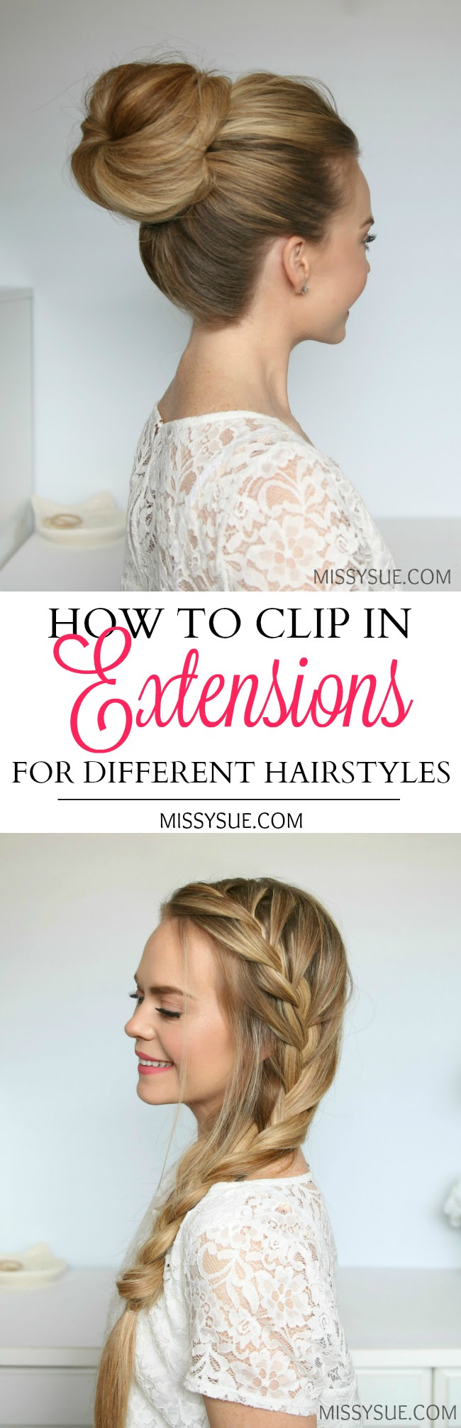 How To Clip In Extensions For Different Hairstyles MISSY SUE