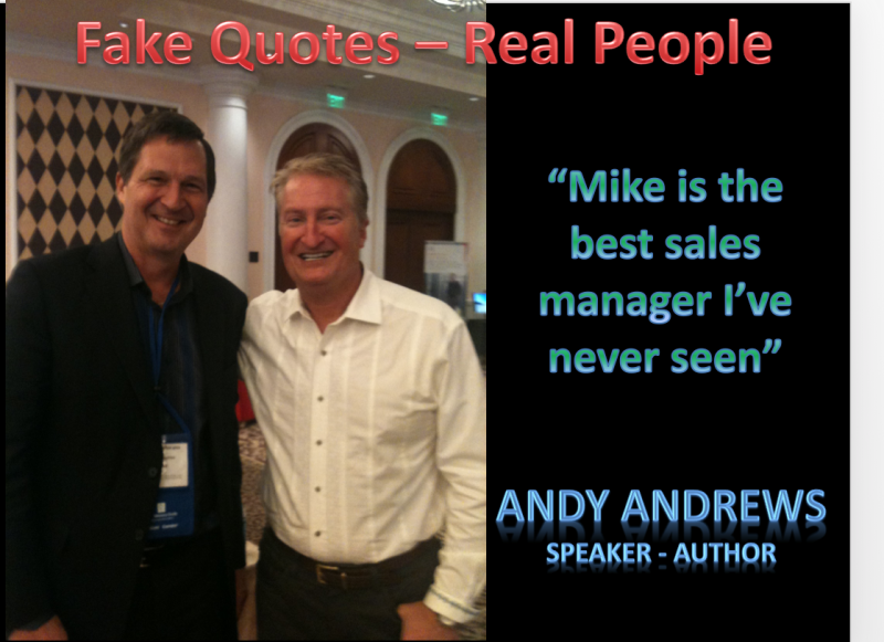 Fake Quotes From Real People Mike Schmidtmann