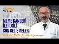 Meme Kanseri İle İlgili Güncel Gelişmeler - Prof. Dr. Metin Çakmakçı - NTV Radyo - Anadolu Sağlık Merkezi