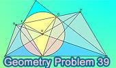 Problema 39: Triangulo, Incirculo, Cuadrilátero Inscriptible, Ángulos.
