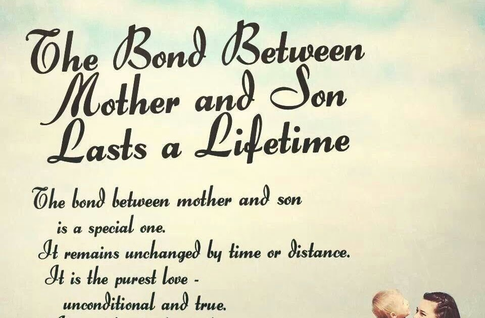 68 Quotes: Bond between mother and son Words to Remember