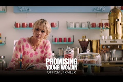 Promising Young Woman (2021) 'Full Movie' Carey Mulligan LuckyChap Entertainment