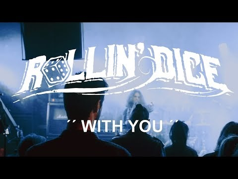 [Videotheque] Rollin' Dice - With You