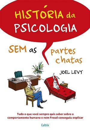 Jornalista responde a perguntas por meio das quais apresenta curiosidades sobre a história da psicologia