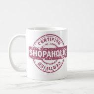 Certified Shopaholic Mug mug