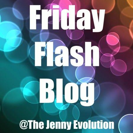 Friday Flash Blog on The Jenny Evolution