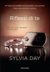 Riflessi di te. The crossfire trilogy. 2.