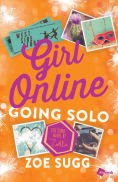 Title: Girl Online: Going Solo: The Third Novel by Zoella, Author: Zoe Sugg