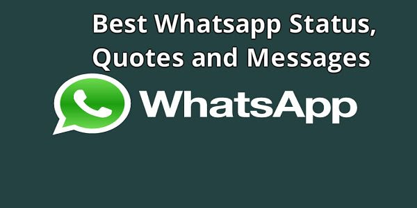 {Latest 2018} 250+ Best Whatsapp Status, Quotes and Messages